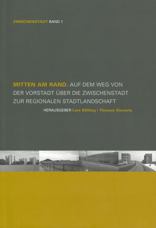 """Cover """"Mitten am Rand"""" (Zwischenstadt, Band 1)"""
