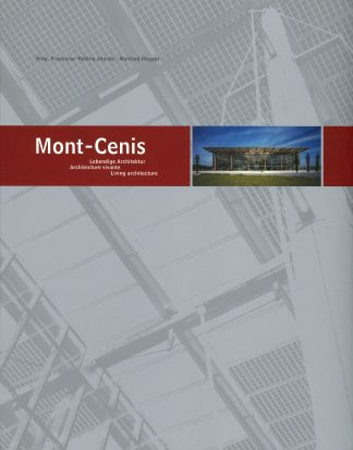 Mont Cenis: Lebendige Architektur