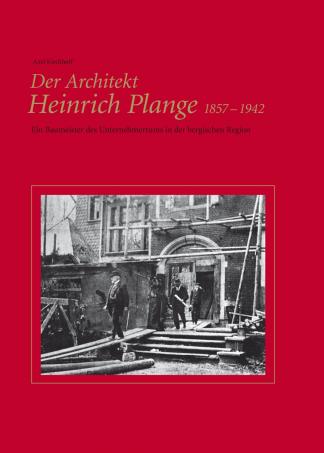 Der Architekt Heinrich Plange, 1857–1942