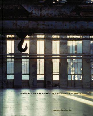 Jahrhunderthalle Bochum: Montagehalle für Kunst