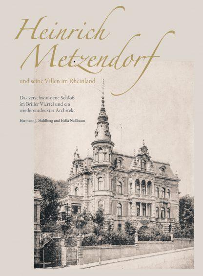 """Cover """"Heinrich Metzendorf und seine Villen im Rheinland"""""""