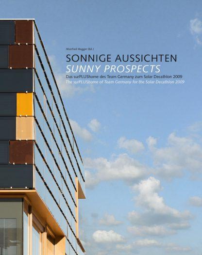 Sonnige Aussichten: Das surPLUShome des Team Germany zum Solar Decathlon 2009