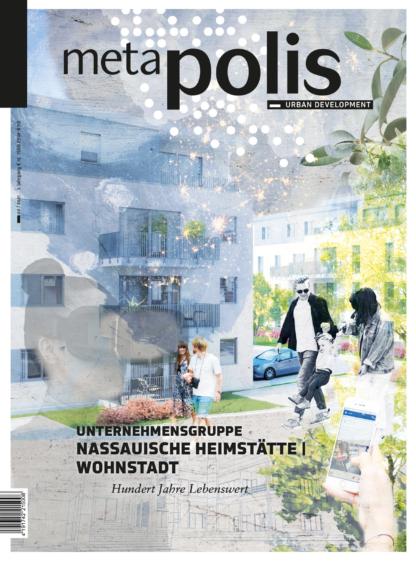 meta.polis 02/2021: Unternehmensgruppe Nassauische Heimstätte   Wohnstadt